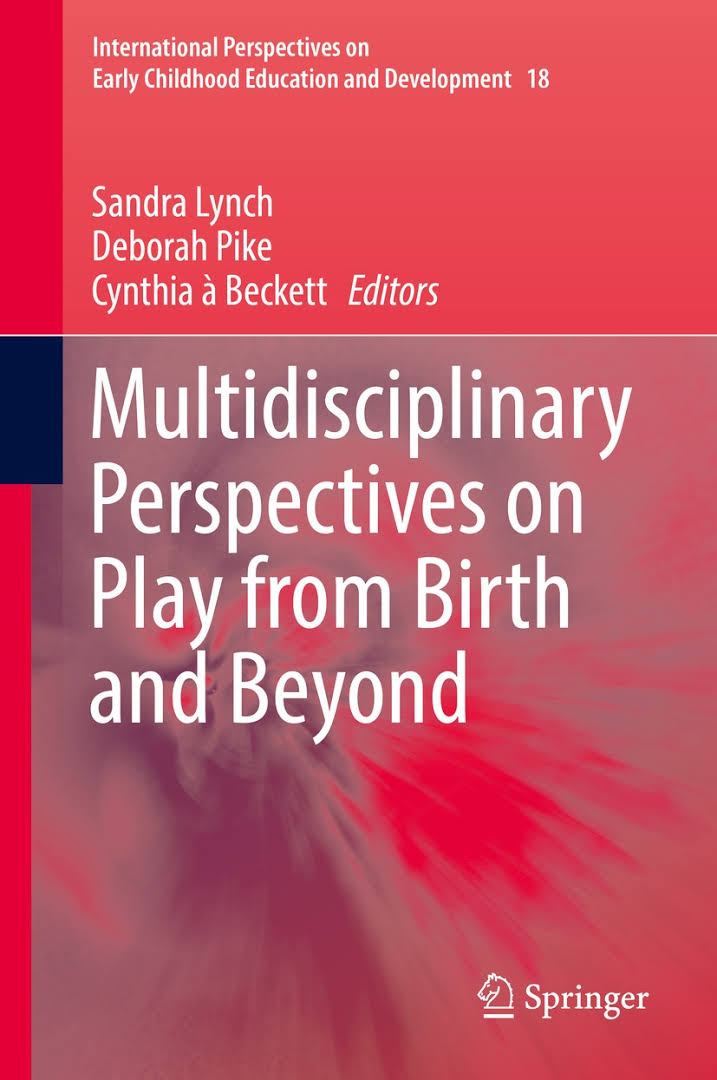 Multidisciplinary Perspectives on Play: From Birth and Beyond